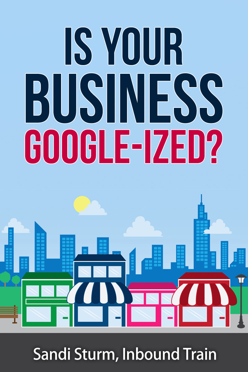 is your business googleized