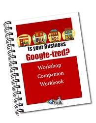 is your business googleized workshop